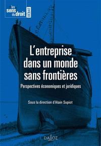 L'entreprise dans un monde sans frontières : perspectives économiques et juridiques