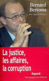 La justice, les affaires, la corruption : conversations avec Agathe Duparc