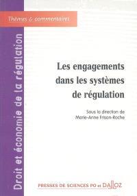 Les engagements dans les systèmes de régulation