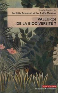 Quelle(s) valeur(s) de la biodiversité ?