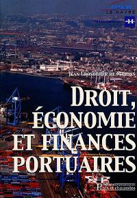 Droit, économie et finances portuaires