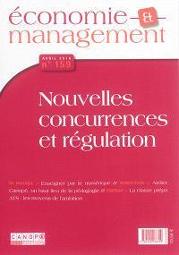 Economie et management. n° 159, Nouvelles concurrences et régulation