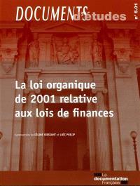 La loi organique de 2001 relative aux lois de finances