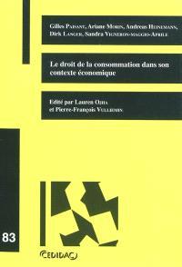 Le droit de la consommation dans son contexte économique
