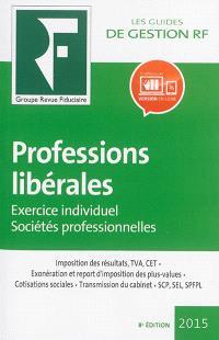 Professions libérales : exercice individuel, sociétés professionnelles : 2015
