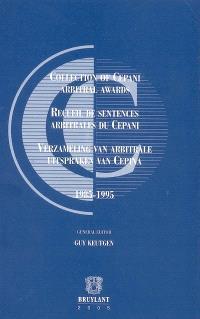 Recueil de sentences arbitrales du Cepani = Collection of Cepani arbitral awards = Verzameling van arbitrale uitspraken van Cepina : 1985-1995