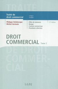 Traité de droit commercial. Volume 2, Droit commercial