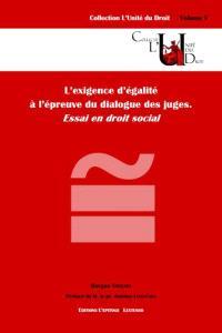 L'exigence d'égalité à l'épreuve du dialogue des juges : essai en droit social