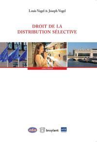 Droit de la distribution sélective