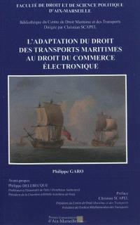 L'adaptation du droit des transports maritimes au droit du commerce électronique