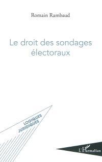 Le droit des sondages électoraux