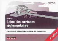 Calcul des surfaces réglementaires : surfaces fiscale, de plancher, thermique, habitable, de vente, et emprise au sol