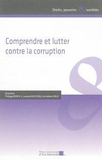 Comprendre et lutter contre la corruption : actes du 1er Colloque d'Aix-Marseille sur la corruption