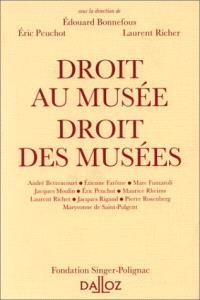 Droit au musée, droit des musées