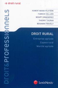 Droit rural : entreprise agricole, espace rural, marché agricole