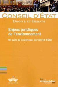 Enjeux juridiques de l'environnement : un cycle de conférences du Conseil d'Etat