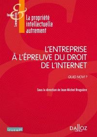 L'entreprise à l'épreuve du droit de l'Internet : quid novi ?