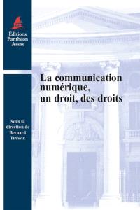 La communication numérique, un droit, des droits