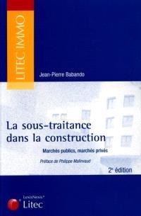 La sous-traitance dans la construction : marchés publics, marchés privés