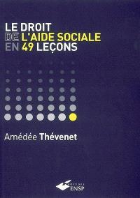 Le droit de l'aide sociale en 49 leçons
