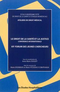 Le droit de la santé et la justice : conférence internationale