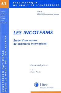 Les incoterms : étude d'une norme du commerce international