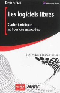 Les logiciels libres : cadre juridique et licences associées