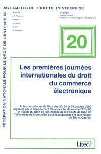 Les premières Journées internationales du droit du commerce électronique : actes du colloque