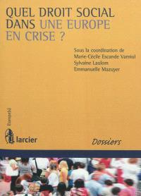 Quel droit social dans une Europe en crise ?