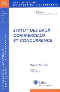 Statut des baux commerciaux et concurrence