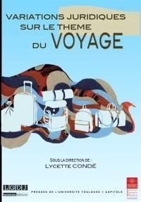 Variations juridiques sur le thème du voyage