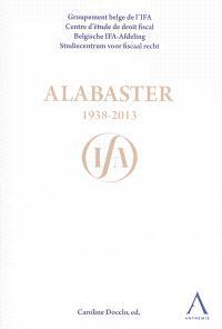 Alabaster : 1938-2013