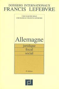 Allemagne : juridique, fiscal, social