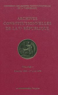 Archives constitutionnelles de la Ve République. Volume 3, 8 janvier 1959-27 avril 1959