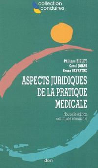 Aspects juridiques de la pratique médicale
