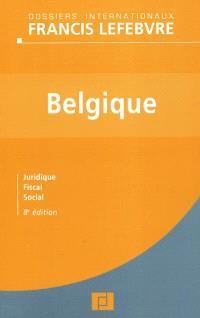 Belgique : juridique, fiscal, social