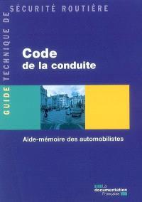 Code de la conduite : aide-mémoire des automobilistes