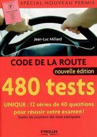 Code de la route : 480 tests : spécial nouveau permis