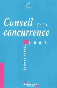 Conseil de la concurrence : vingt-et-unième rapport annuel 2007