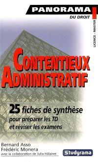 Contentieux administratif : 25 fiches de synthèse pour préparer les TD et réviser les examens
