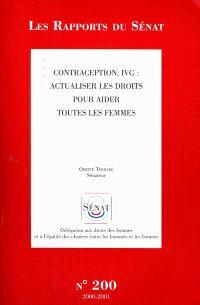 Contraception, IVG : actualiser les droits pour aider toutes les femmes : rapport d'information