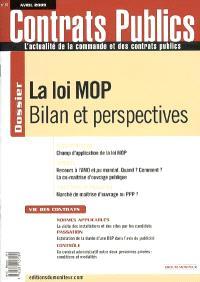 Contrats publics, l'actualité de la commande et des contrats publics. n° 87, La loi MOP : bilan et perspectives