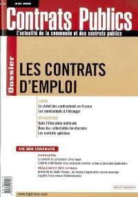 Contrats publics, l'actualité de la commande et des contrats publics. n° 56, Les contrats d'emploi