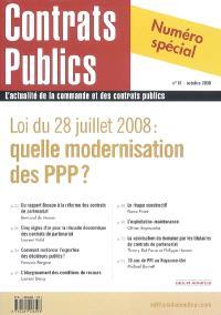 Contrats publics, l'actualité de la commande et des contrats publics. n° 81, Loi du 28 juillet 2008 : quelle modernisation des PPP ?