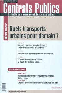 Contrats publics, l'actualité de la commande et des contrats publics. n° 104, Quels transports urbains pour demain ?