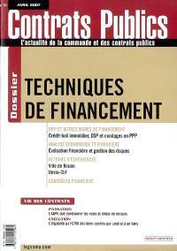 Contrats publics, l'actualité de la commande et des contrats publics. n° 65, Techniques de financement