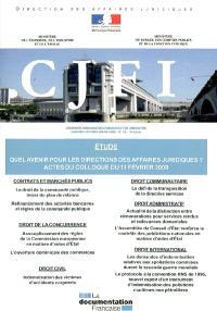 Courrier juridique des finances et de l'industrie (Le). n° 55, Quel avenir pour les directions des affaires juridiques ? : actes du colloque du 11 février 2009