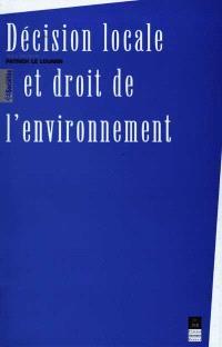 Décision locale et droit de l'environnement : étude comparée des cas breton et martiniquais
