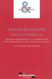 Discriminations dans l'emploi : analyse comparative de la jurisprudence du Conseil d'Etat et de la Cour de cassation