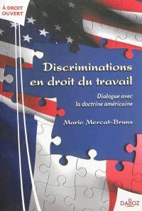 Discriminations en droit du travail : dialogue avec la doctrine américaine